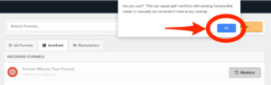 ClickFunnels Dashboard Archived Funnels Restoration Confirmation Button